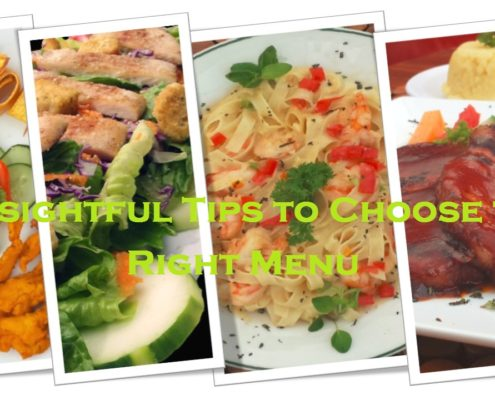3 Insightful Tips to Choose the Right Menu