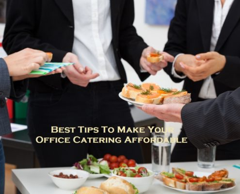 Best Tips To Make Your Office Catering Affordable